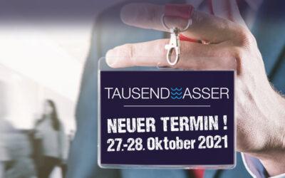 Messe TAUSENDWASSER: verschoben auf Ende Oktober 2021